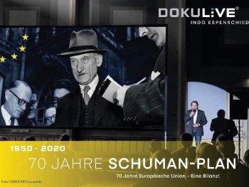 Die Grafik zeigt ein schwarz-weiß Foto des ehemaligen französischen Außenminister Robert Schuman sowie den Sprecher der Dokulive-Veranstaltung Ingo Espenschied, im Vordergrund gelb hinterlegt steht der Titel der Veranstaltung