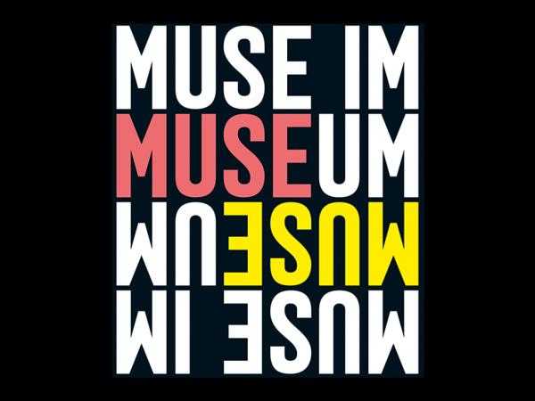 Muse im Museum