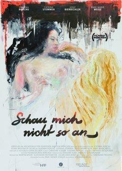 Filmplakat zu SCHAU MICH NICHT SO AN