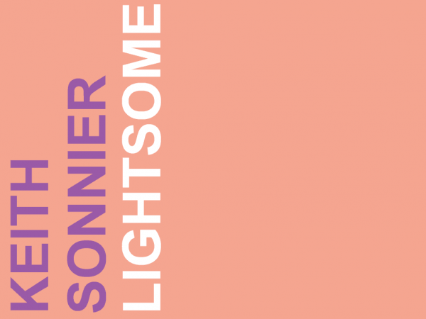 Keith Sonnier. Lightsome