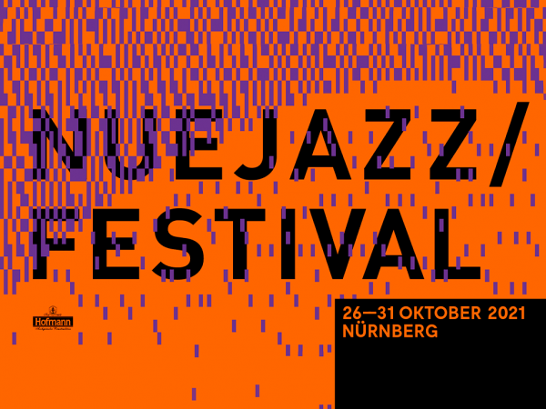 NUEJAZZ Festival vom 26. bis 31. Oktober 2021 in Nürnberg